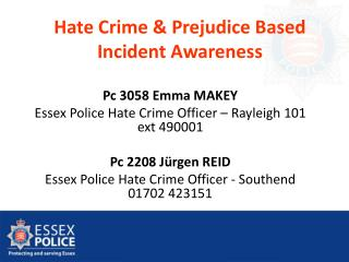 Hate Crime & Prejudice Based Incident Awareness