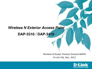 Wireless N Exterior Access Point DAP-3310 / DAP-3410