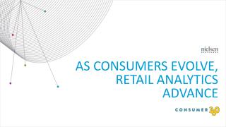 As Consumers Evolve, Retail Analytics Advance