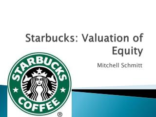 Starbucks: Valuation of Equity