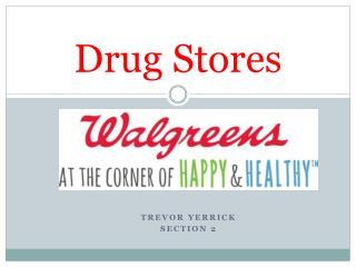 Drug Stores