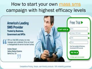 how to start your own mass sms campaign with highest efficac