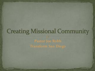 Creating Missional Community