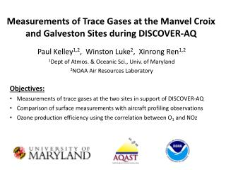 Measurements of Trace Gases at the  Manvel Croix  and Galveston Sites during DISCOVER-AQ
