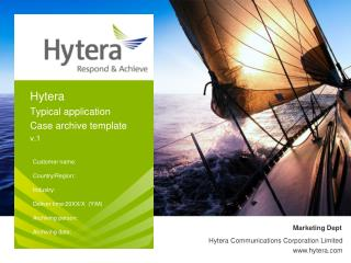 Hytera  Typical application Case archive template v.1