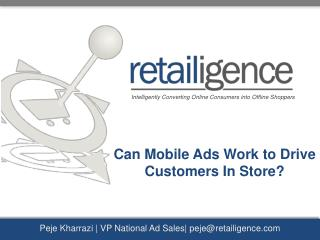 Peje Kharrazi  | VP National Ad Sales| p eje@retailigence.com