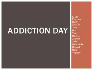 Addiction day