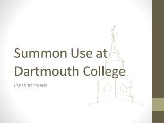 Summon Use at Dartmouth College