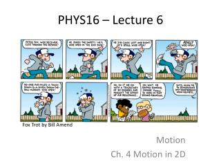 PHYS16 – Lecture 6