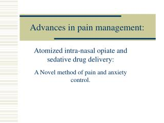 advances in pain management: