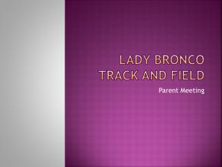 Lady Bronco Track and Field
