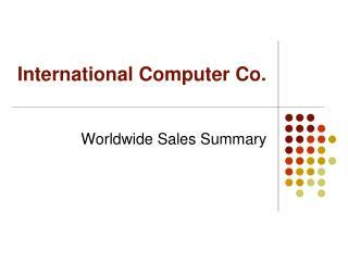 International Computer Co.