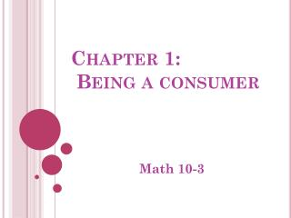 Chapter 1:  Being a consumer