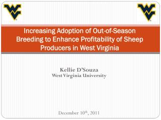 Increasing Adoption of Out-of-Season Breeding to Enhance Profitability of Sheep Producers in West Virginia