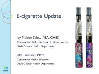 E-cigarette Update