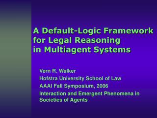 a default-logic framework for legal reasoning in multiagent systems