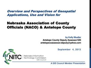 by Kelly Mueller Antelope County Deputy Assessor/GIS antelopecoassessor.deputy@yahoo.com