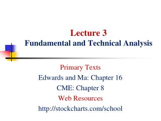 Lecture  3 Fundamental and Technical Analysis