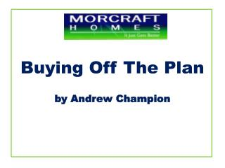 Buying Off The Plan by Andrew Champion
