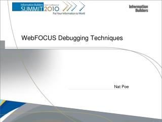 WebFOCUS  Debugging Techniques