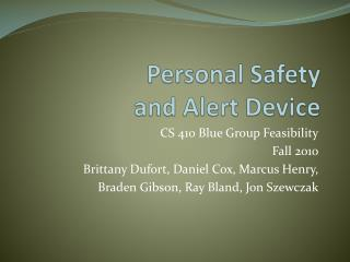 Personal Safety and Alert Device