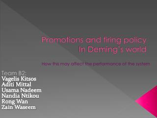 Promotions and firing policy In Deming's world