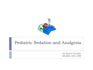 pediatric sedation and analgesia