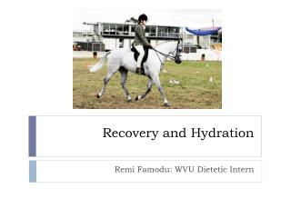 Recovery and Hydration