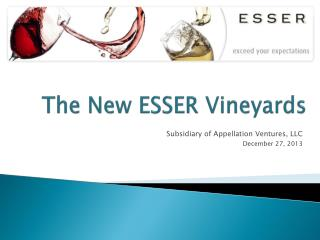 The New ESSER Vineyards