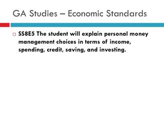 GA Studies – Economic Standards