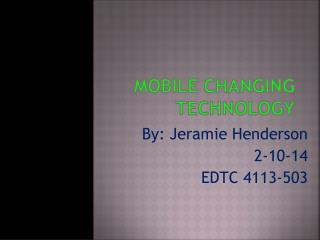 Mobile Changing Technology