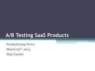 A/B Testing SaaS Products