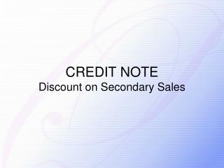 CREDIT NOTE  Discount on Secondary Sales