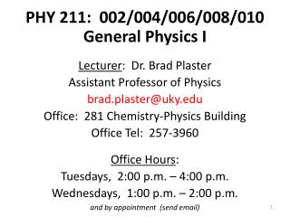PHY 211:  002/004/006/008/010