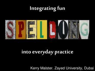 Integrating fun