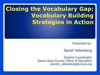 Closing the Vocabulary Gap: Vocabulary Building Strategies in Action