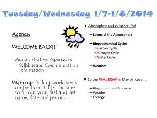 Tuesday/Wednesday 1/7-1/8/2014