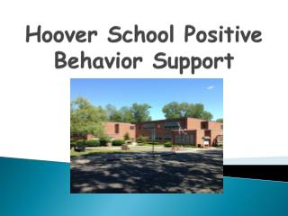 Hoover School Positive Behavior Support