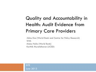 Quality and Accountability in Health: Audit Evidence from Primary Care Providers