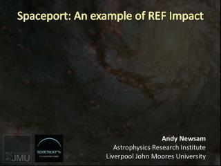 Spaceport: An example of REF Impact