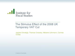 The Stimulus Effect of the 2008 UK Temporary VAT Cut
