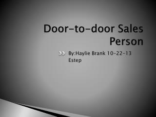 Door-to-door Sales Person