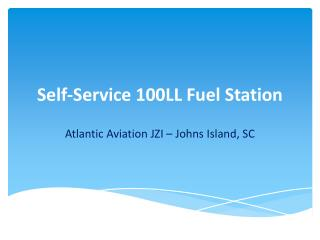 Self-Service 100LL Fuel Station