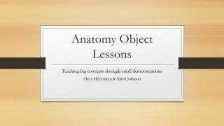 Anatomy Object Lessons