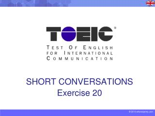 SHORT CONVERSATIONS Exercise 20