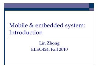 Mobile & embedded system: Introduction