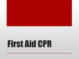 First Aid CPR