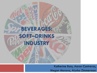 Beverages:  Soft– Drinks  Industry