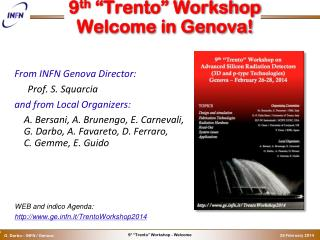 "9 th  ""Trento"" Workshop Welcome in Genova!"