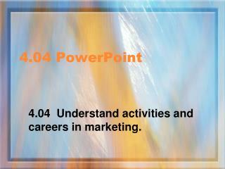 4.04 PowerPoint